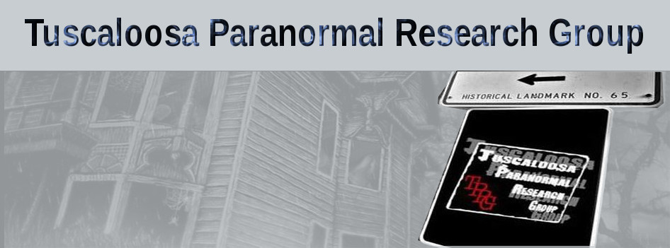 Tuscaloosa Paranormal Research Group
