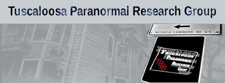 Tuscaloosa Paranormal Research Group